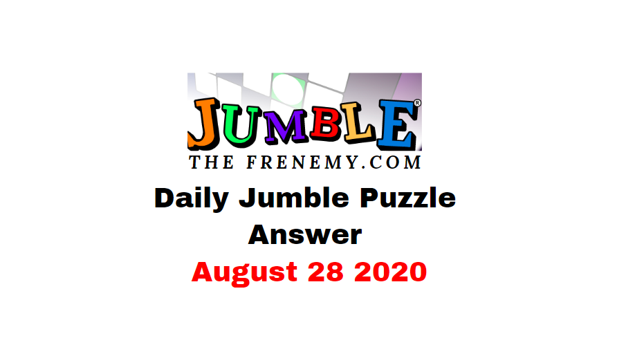 jumble puzzle Answers 28 August 2020 Daily