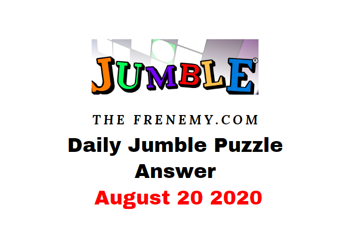 jumble puzzle answers august 20 2020