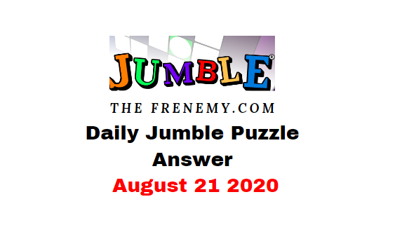jumble puzzle answers august 21 2020