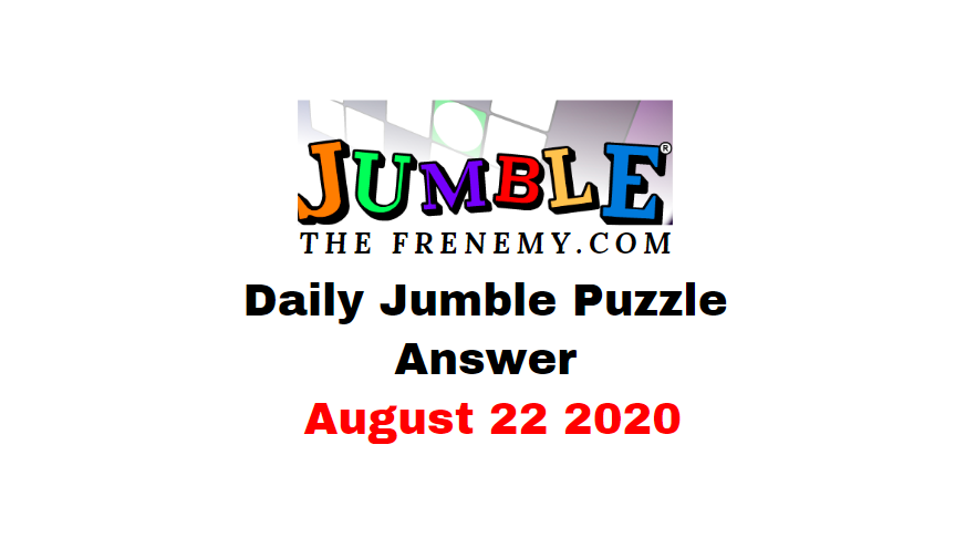 jumble puzzle answers august 22 2020
