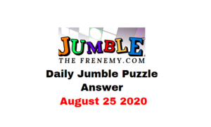 jumble puzzle answers august 25 2020 daily