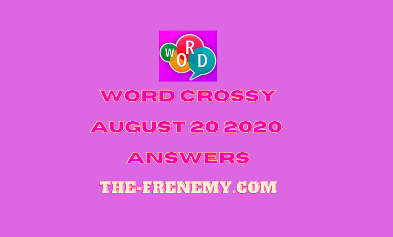word crossy august 20 2020 answers daily