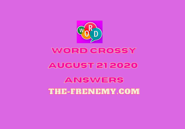 word crossy august 21 2020 answers