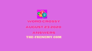 word crossy august 23 2020 answers daily