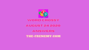 word crossy august 24 2020 answers daily