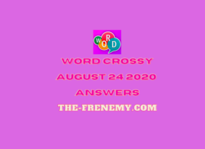 word crossy august 25 2020 answers daily