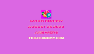 word crossy august 26 2020 answers daily
