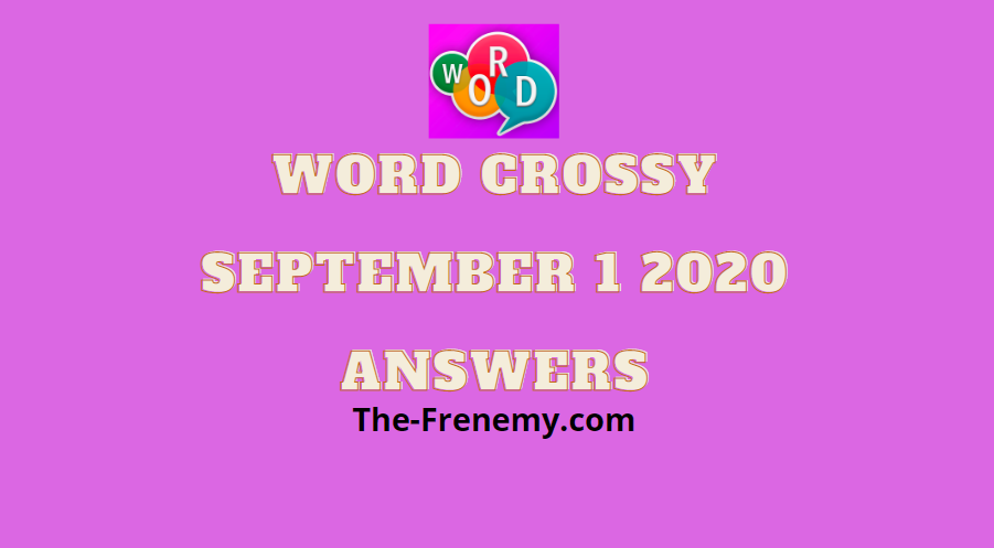 word crossy september 1 2020 answers daily