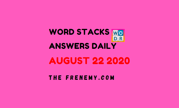 word stacks august 22 2020 answers daily