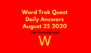 word trek august 25 2020 answers daily