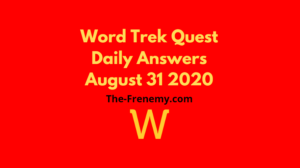 word trek daily quest august 31 2020 answers