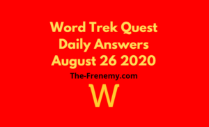 word trek quest august 26 2020 answers daily