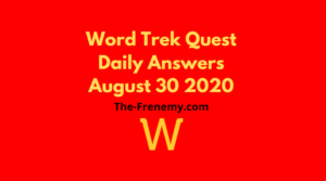 word trek quest august 30 2020 answers daily