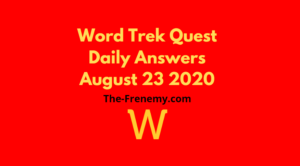 word trek quest daily august 23 2020 answers