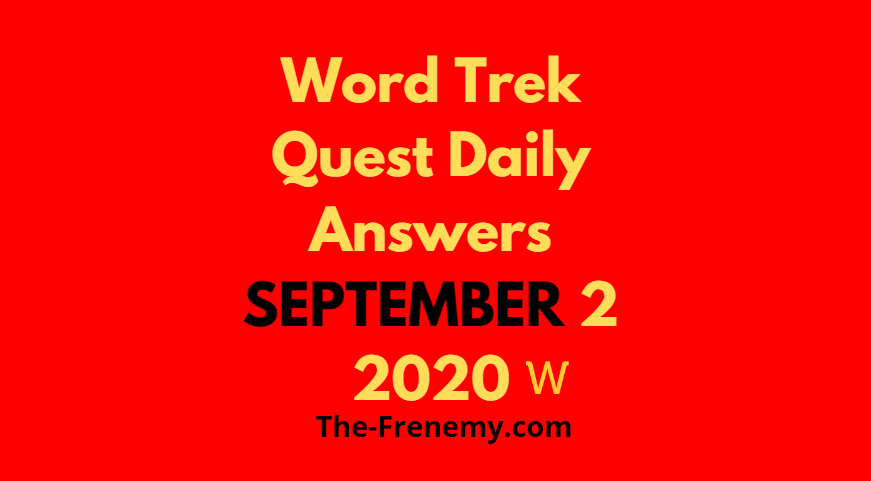 word trek quest daily september 2 2020 answers