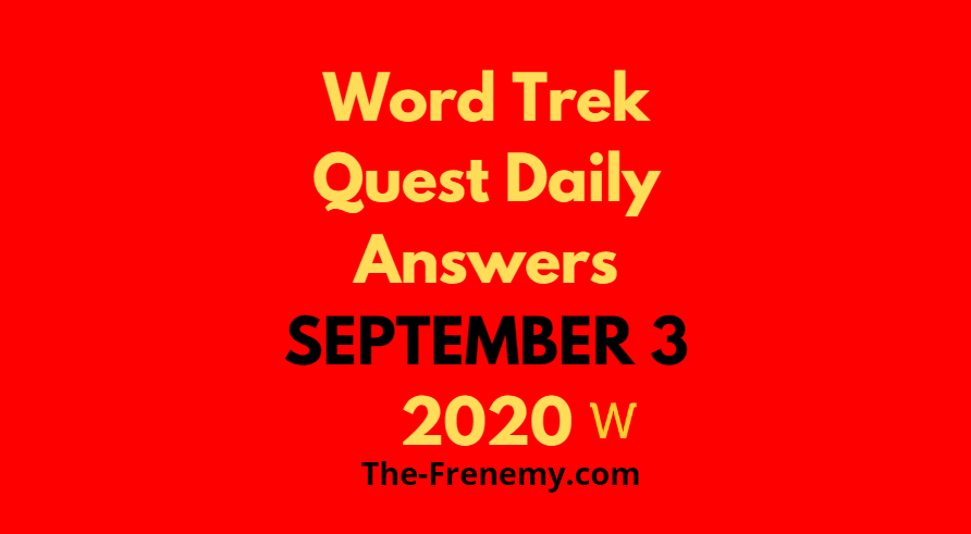 word trek quest daily september 3 2020 answers