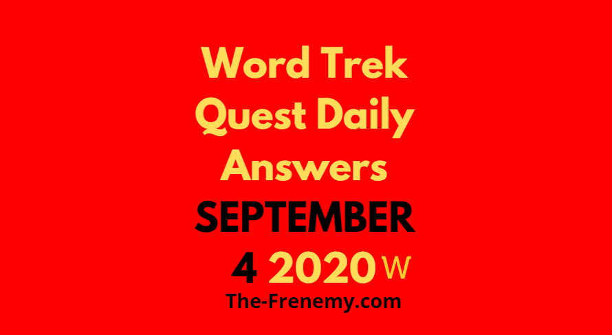 word trek quest daily september 4 2020 answers