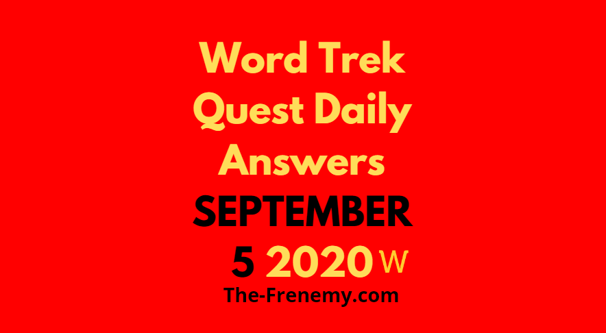 word trek quest daily september 5 2020 answers