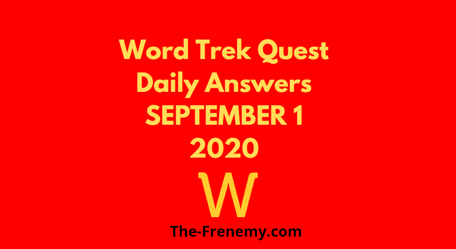 word trek quest september 1 2020 answers daily