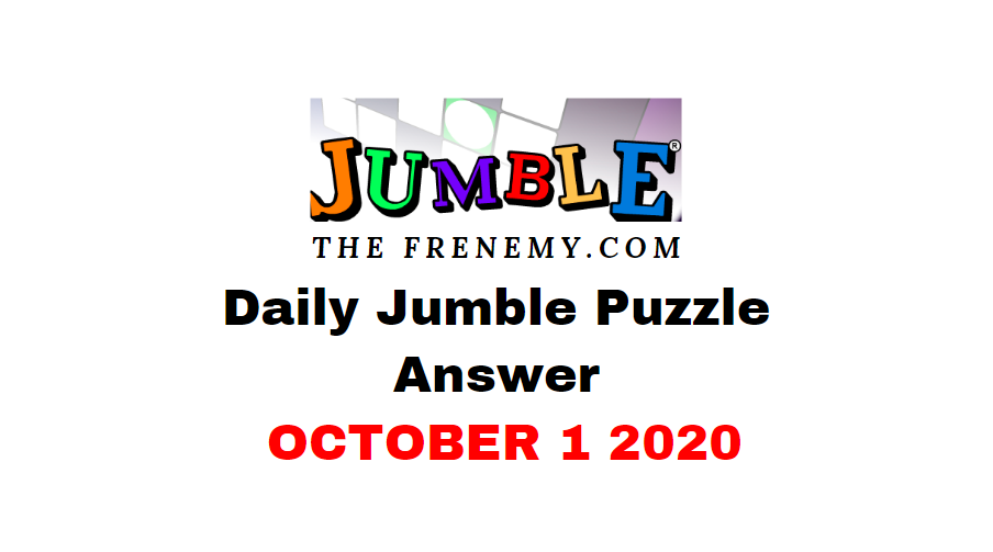 Jumble Puzzle Answers October 1 2020 daily