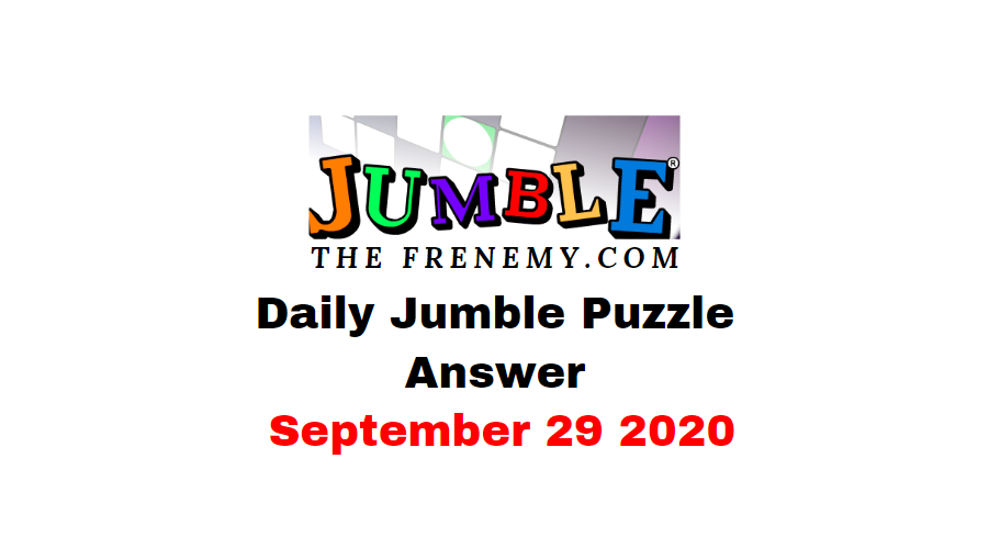 Jumble Puzzle Answers september 29 2020 daily
