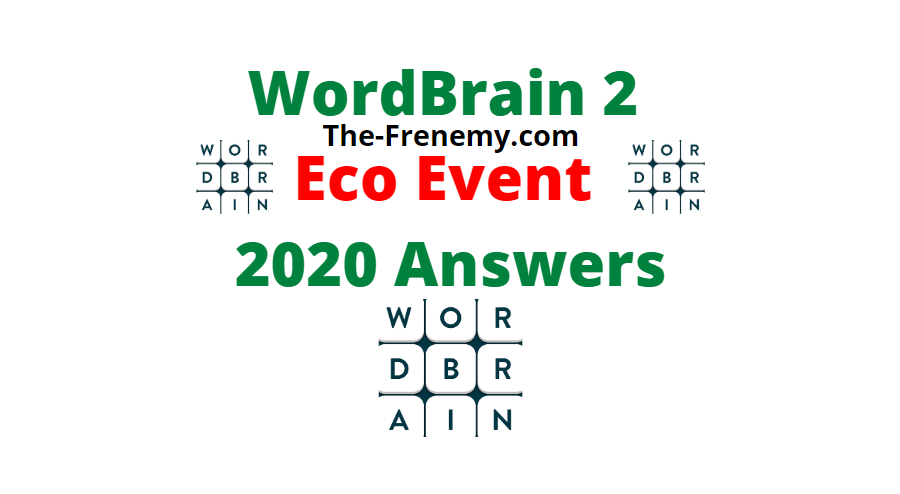 WordBrain 2 Eco Event 2020 Answers All Days