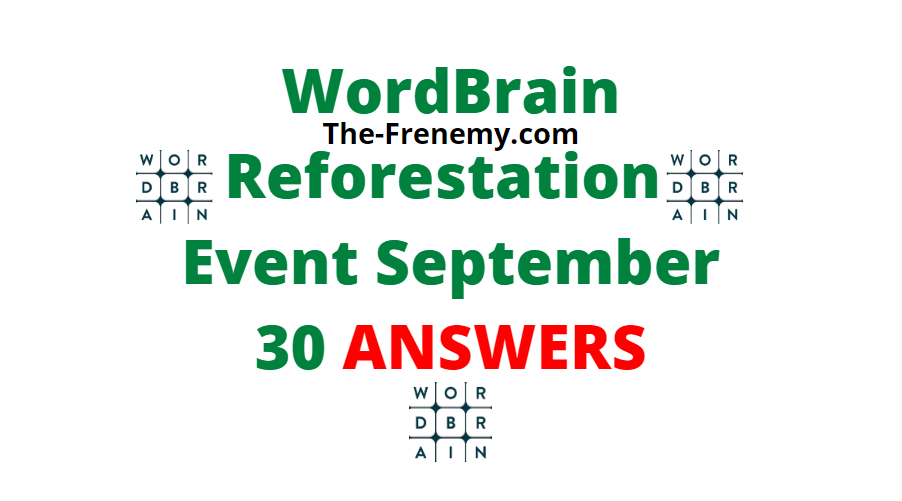 Wordbrain Reforestation september 30 2020 Answers