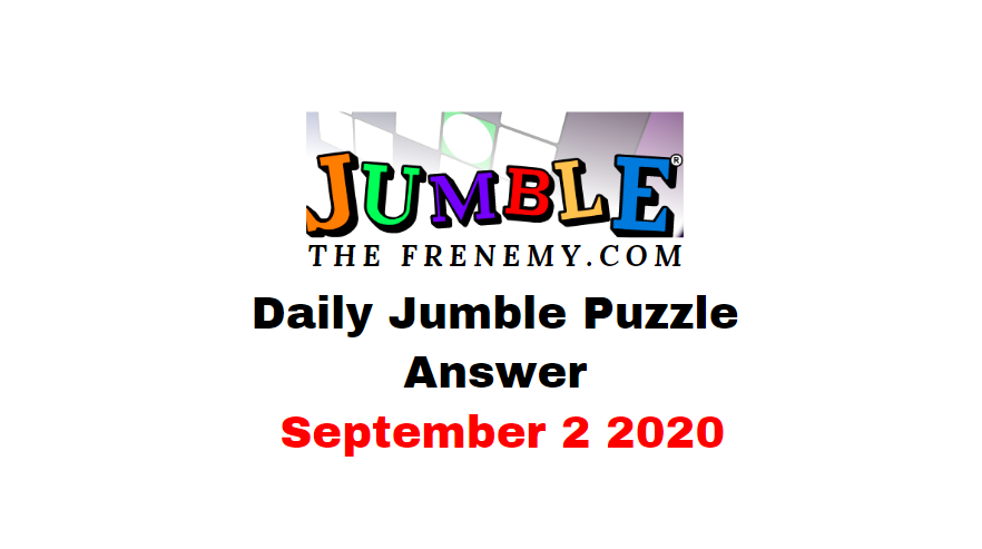 jumble puzzle Answers 2 september 2020 Daily