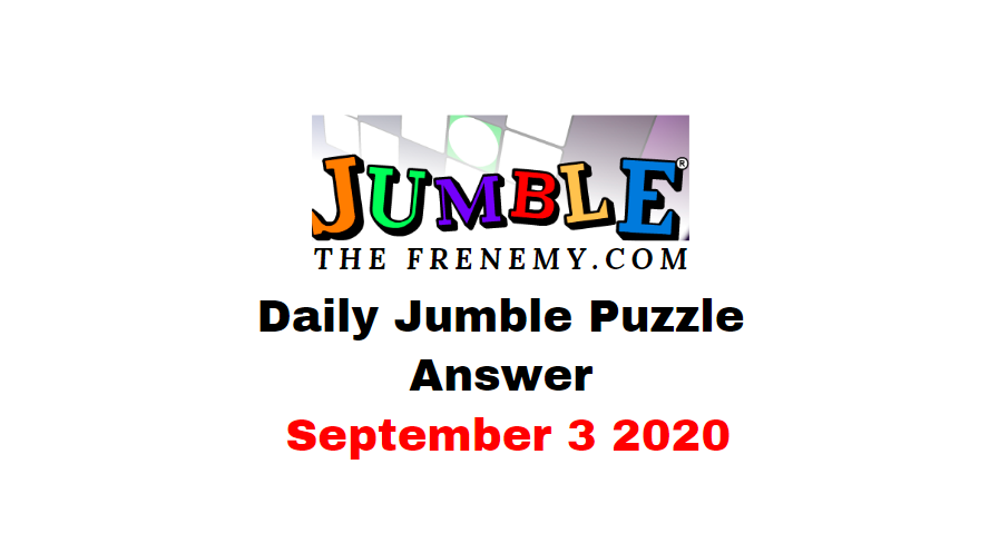 jumble puzzle Answers september 3 2020 daily