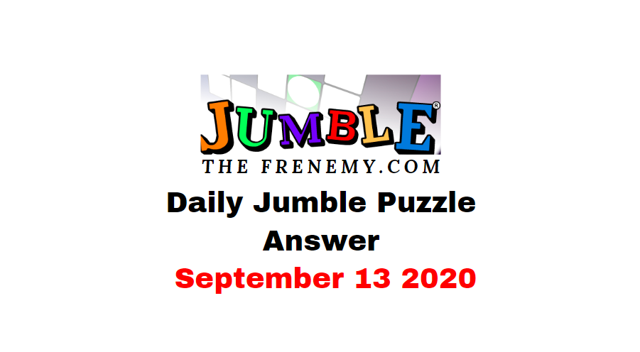 jumble puzzle answers september 13 2020