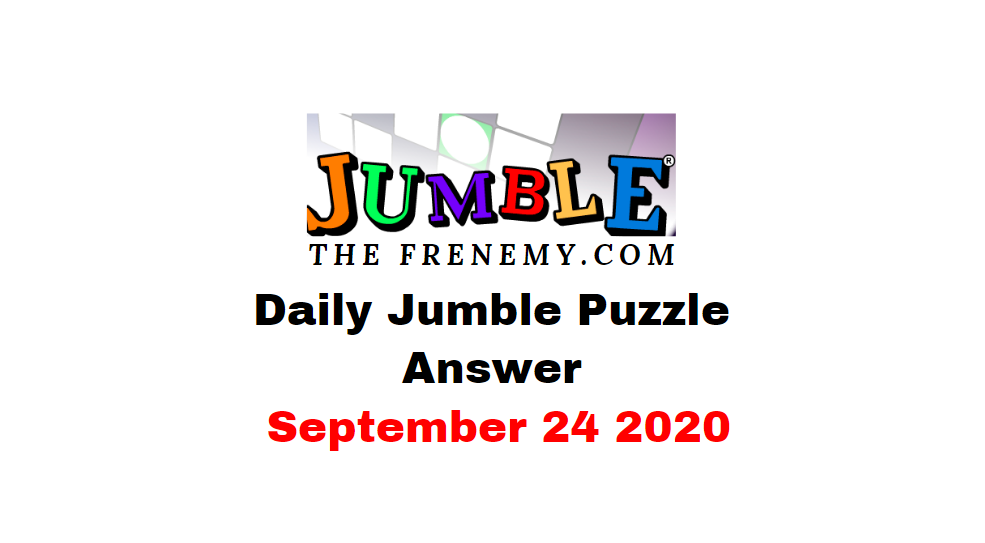 jumble puzzle answers september 24 2020