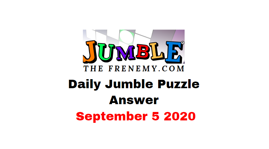 jumble puzzle answers september 5 2020