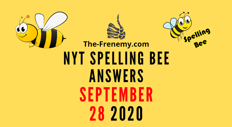 nyt spelling bee answers september 28 2020