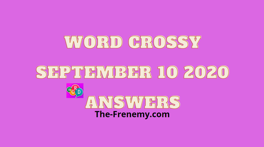 word crossy september 10 2020 answers