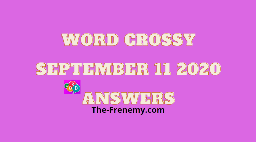 word crossy september 11 2020 answers