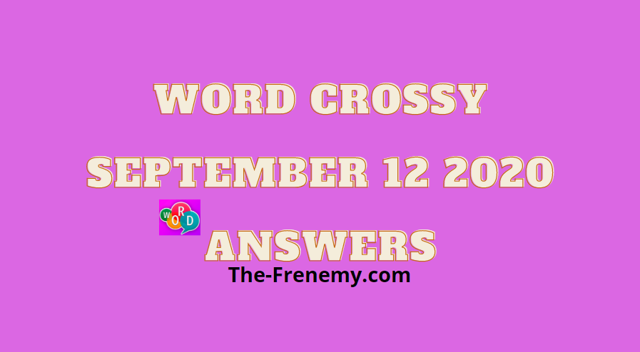 word crossy september 12 2020 answers