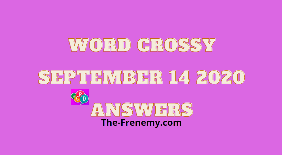 word crossy september 14 2020 answers