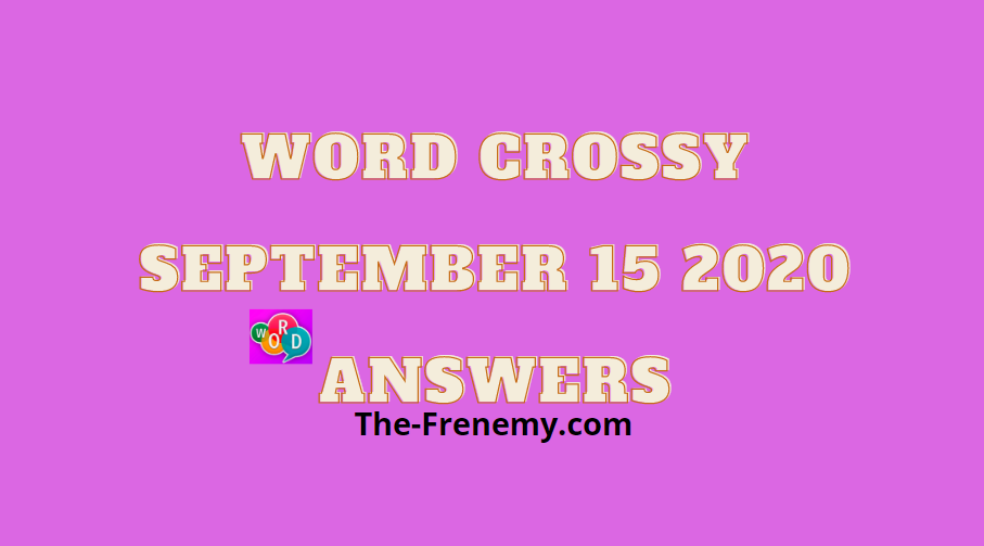 word crossy september 15 2020 answers