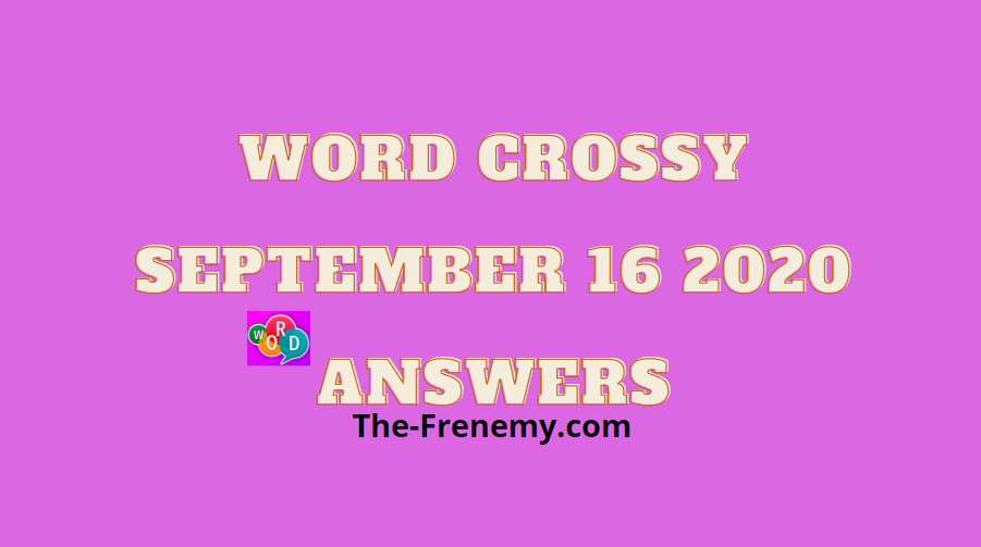 word crossy september 16 2020 answers