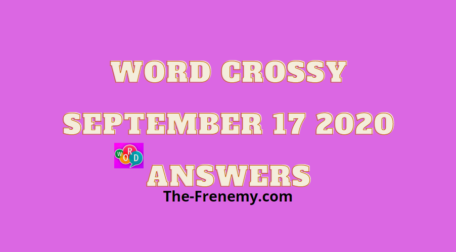 word crossy september 17 2020 answers