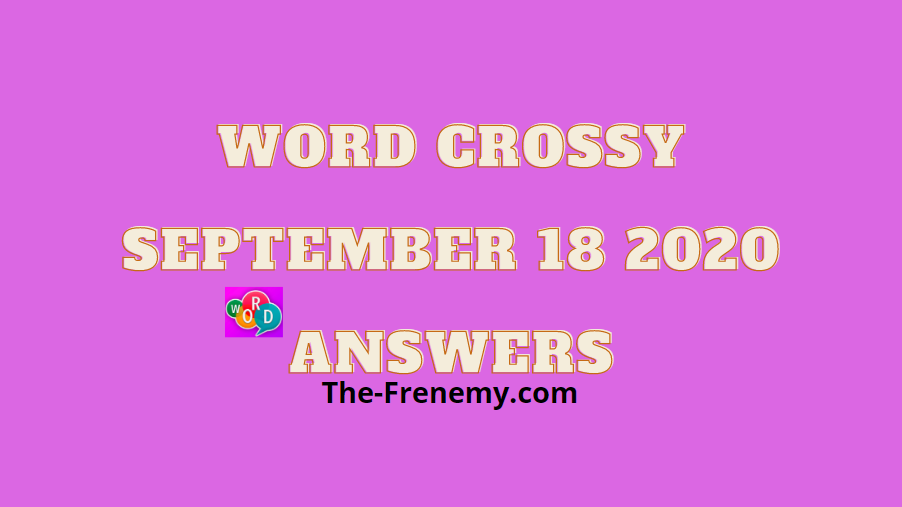 word crossy september 18 2020 answers
