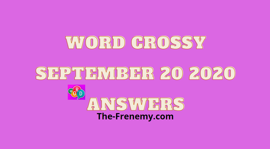 word crossy september 20 2020 answers
