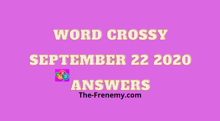 word crossy september 22 2020 answers daily