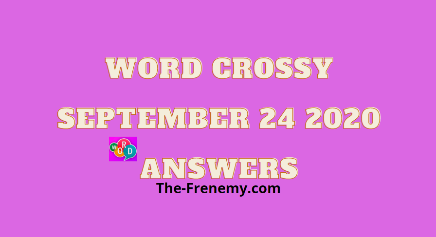 word crossy september 24 2020 answers