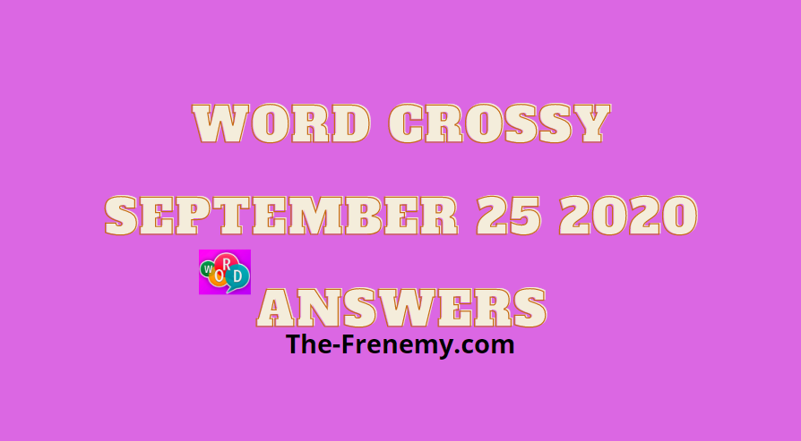 word crossy september 25 2020 answers