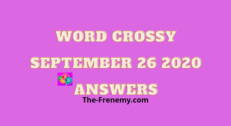 word crossy september 26 2020 answers daily