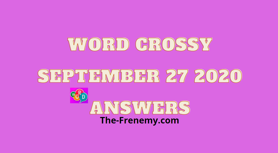 word crossy september 27 2020 answers