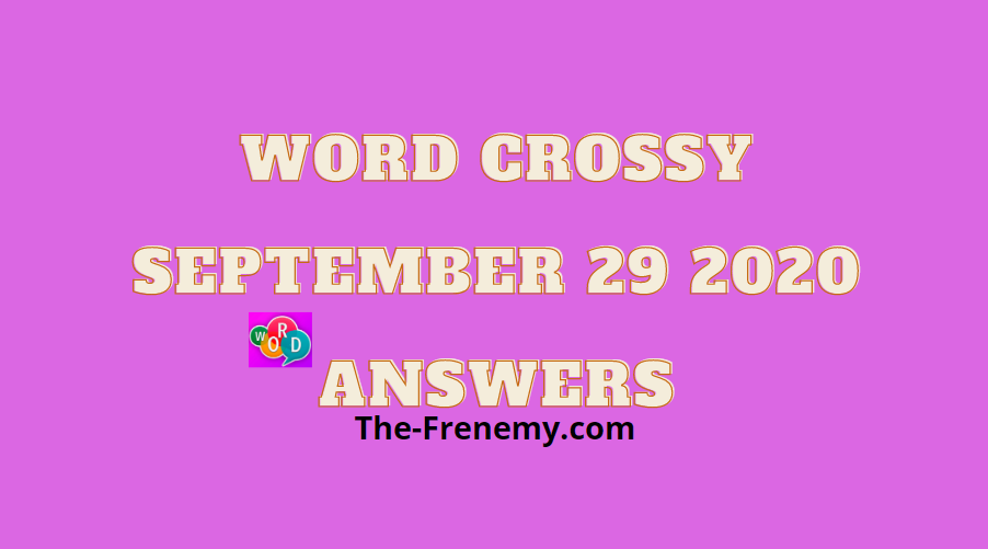 word crossy september 29 2020 answers daily