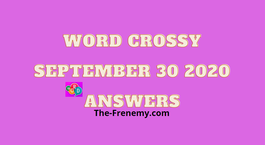 word crossy september 30 2020 answers daily