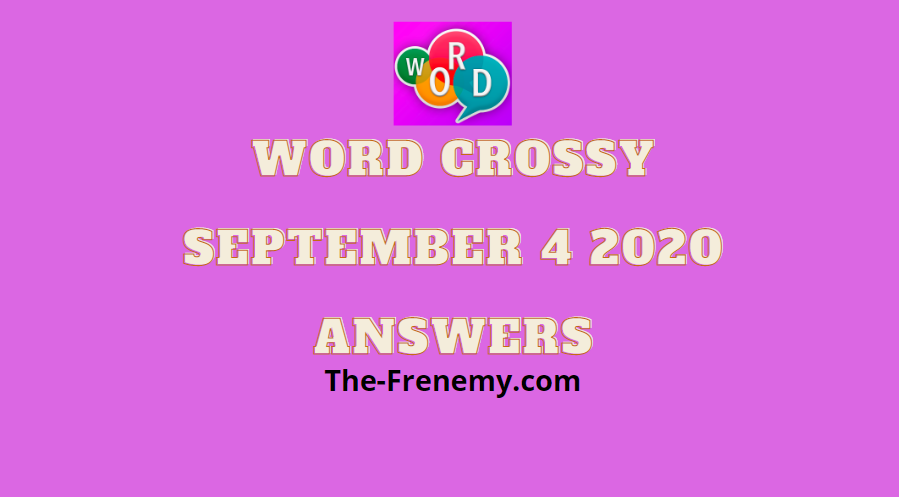 word crossy september 4 2020 answers puzzle daily